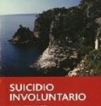 suicidio involuntario